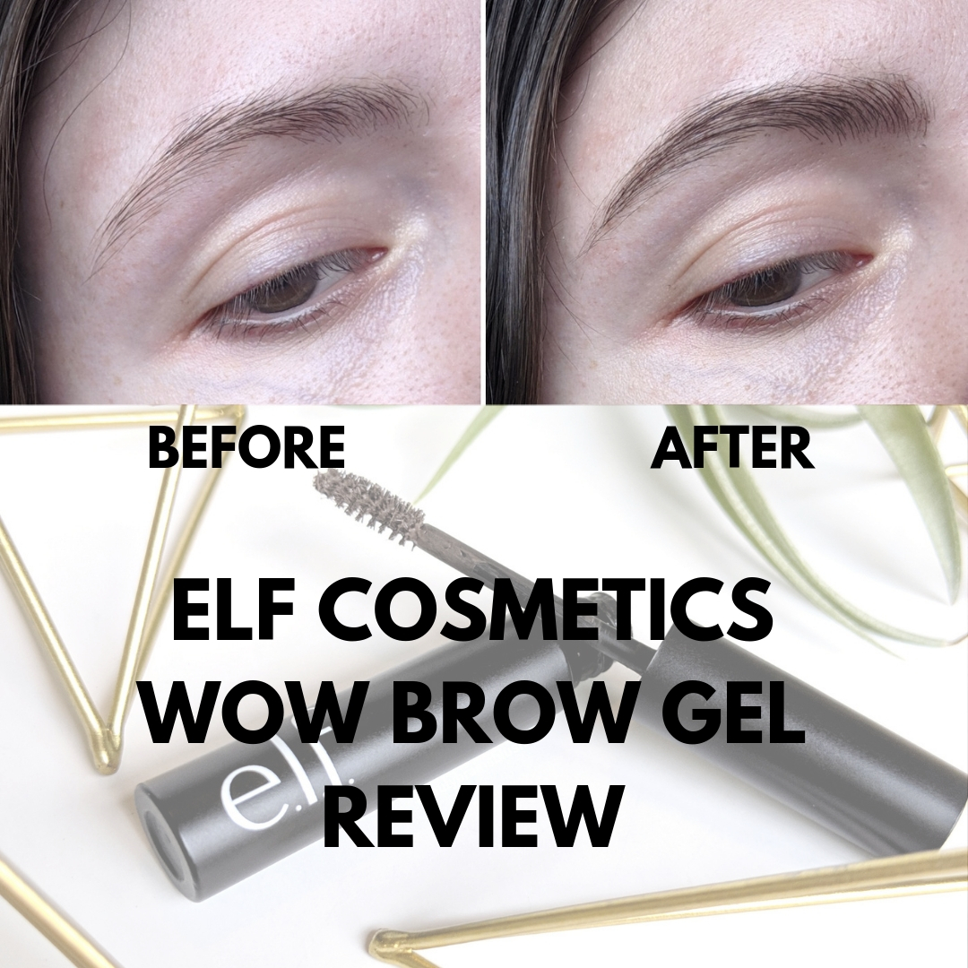 elf Cosmetics Wow Brow Gel! Review