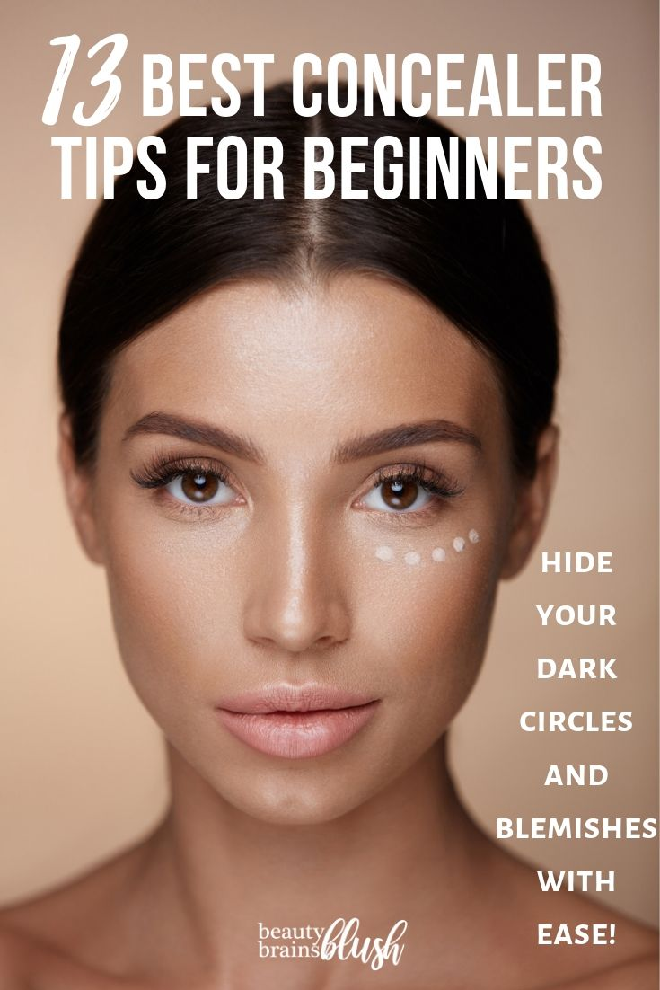 Concealer is an awesome makeup product that we all use! Here are my top 13, BEST Concealer Tips for beginners at makeup (or experts!). Check this out and more at beautybrainsblush.com!