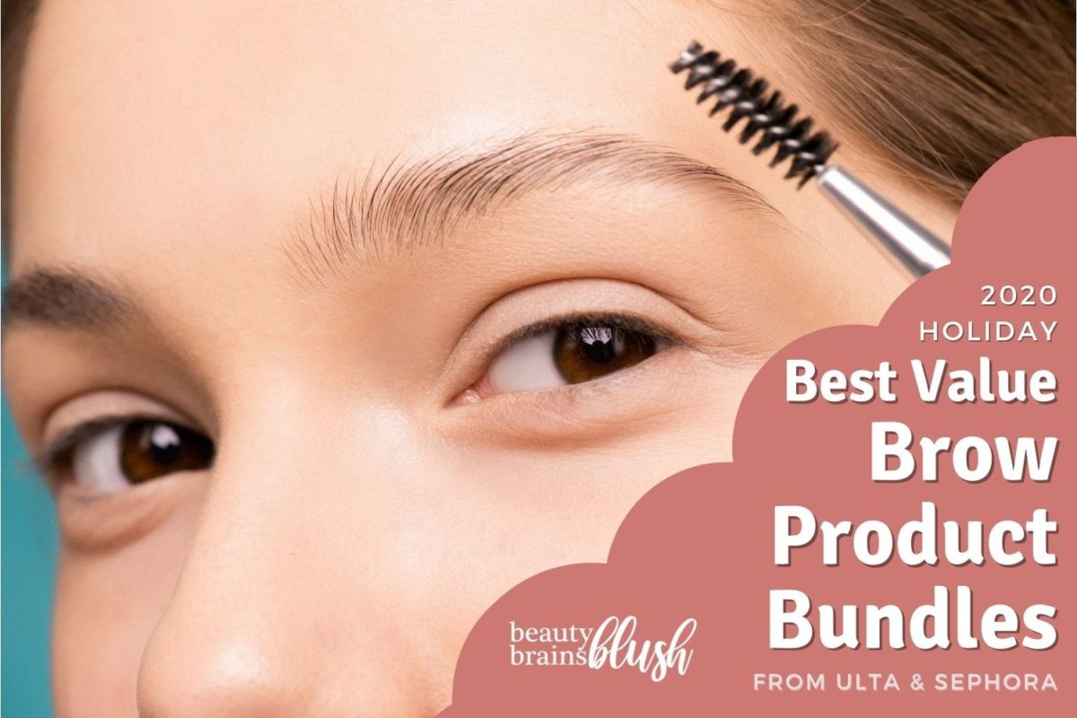 Best Brow Product Bundles 2020 beautybrainsblush