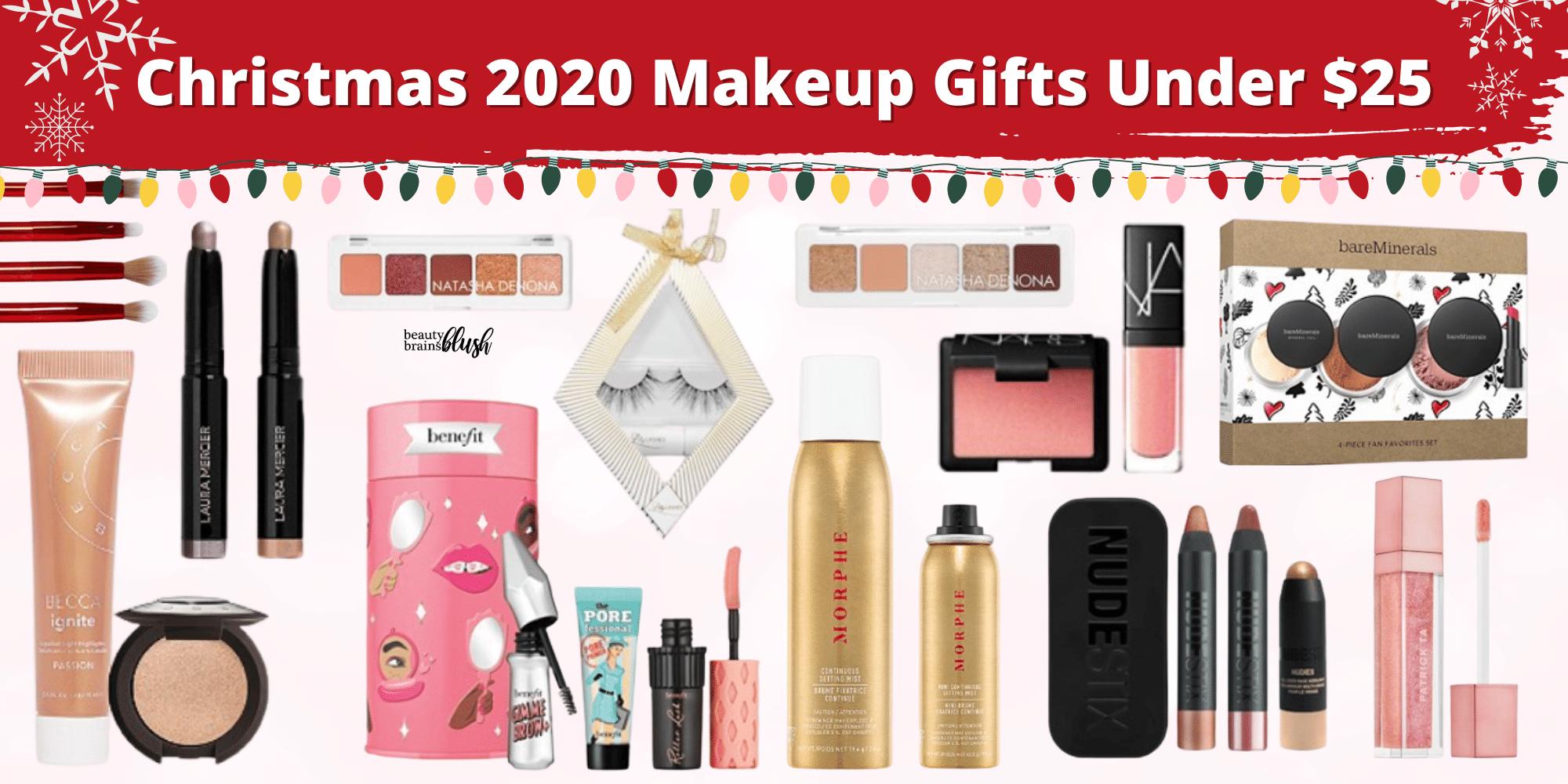 Christmas Makeup Gifts Under $25 BeautyBrainsBlush