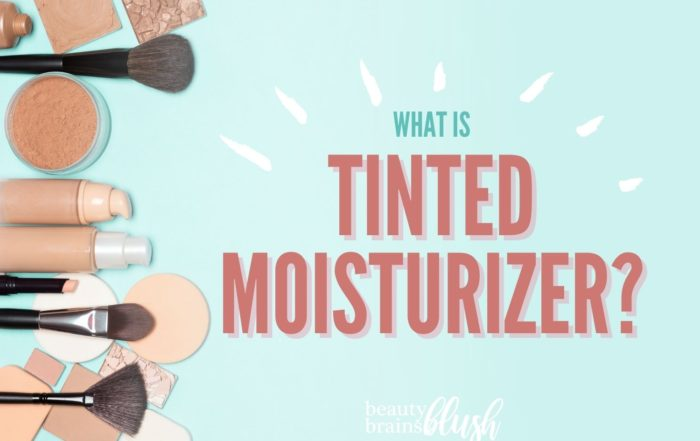 What is Tinted Moisturizer beautybrainsblush.com